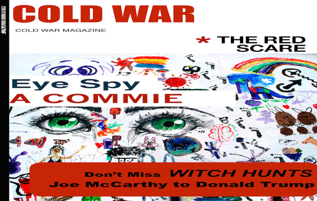Take a Look at The Red Scare Issue of Cold War Magazine